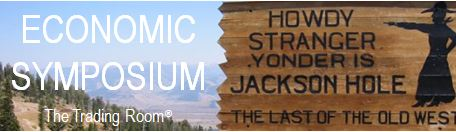 World Headlines – Jackson Hole Symposium